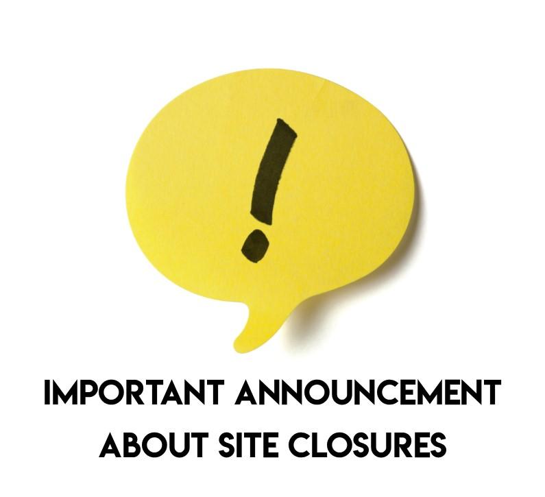 site closures